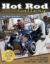 *NEW* S-A CT566 Hot Rod Gallery: a Nostalgic Look at Hot Rodding's Golden Years