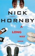A Long Way Down by Nick Hornby (2005, Hardcover)