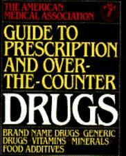 Guide to Prescription and Over-the-Counter Drugs
