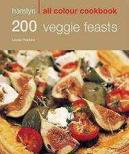 200 Veggie Feasts by Louise Pickford (Paperback, 2008)