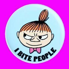 "LITTLE MY THE MOOMINS ""I BITE PEOPLE'' BUTTON PIN BADGE"