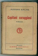 KIPLING RUDYARD CAPITANI CORAGGIOSI CORTICELLI 1928