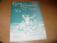 SPARTITO MUSICALE COME LE RONDINI CANZONE SERENATA G. BOCCATI ANNI 1920 CIRCA
