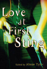 NEW BOOK Love at First Sting: Sexy Tales of Erotic Restraint by Alison Tyler