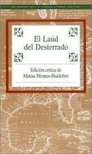 El Laud Del Desterrado (Recovering the Us Hispanic Literary Heritage) (Spanish E