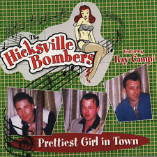 Hicksville Bombers Prettiest Girl In Town CD with Ray Campi Rockabilly NEW Digi