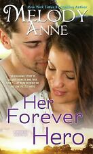 Her Forever Hero (Unexpected Heroes), Anne, Melody, Good Condition, Book