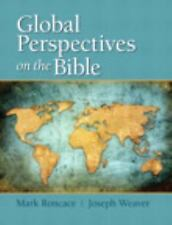 Global Perspectives on the Bible by Joseph Weaver and Mark Roncace (2013,...