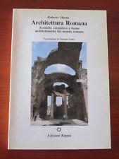 """ROBERTO MARTA """" ARCHITETTURA ROMANA. TECNICHE COSTRUTTIVE... """" EDIZ. KAPPA 1990"""