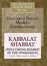 My People's Prayer Book: Kabbalat Shabbat (Welcoming Shabbat in the...