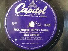 """78 rpm 10"""" STAN FREBERG rock around stephen foster"""
