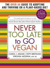 NEVER TOO LATE TO GO V - CAROL J. ADAMS, ET AL. VIRGINIA MESSINA (PAPERBACK) NEW