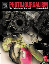 Photojournalism: The Professionals' Approach, Kobre, Kenneth, Good Condition, Bo