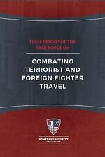 Final Report of the Task Force on Combating Terrorist and Foreign Fighter...