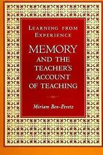 Learning from Experience: Memory and the Teacher's Account of Teaching (SUNY (Su