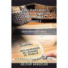 Que Hay Abajo CompensacióN de Trabajadores : (Burocracia Expuesto) by Melvon...