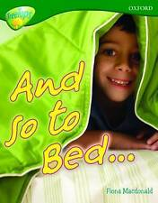 Oxford Reading Tree: Level 12A: TreeTops More Non-Fiction: And so to Bed..., Mac