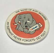 Vintage Crest Toothpaste Advertising Badge Elephant Never Forgets VGC