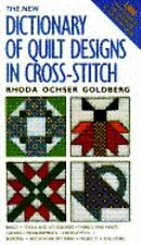 Dictionary of Quilt Designs in Cross-Stitch by Rhoda Ochser Goldberg - 184 Pages