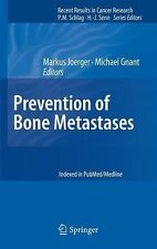 Recent Results in Cancer Research: Prevention of Bone Metastases 192 (2014,...
