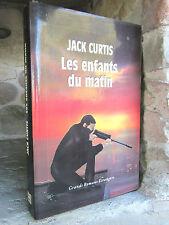 Les enfants du matin, Jack Curtis 1993 Roman: Thriller
