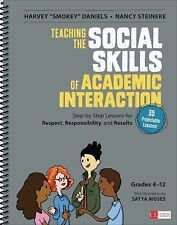 Teaching the Social Skills of Academic Interaction, Grades 4-12: Step-by-Step Le