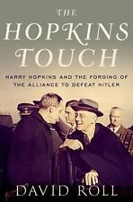 The Hopkins Touch: Harry Hopkins and the Forging of the Alliance to De-ExLibrary