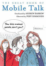 The Great Book of Mobile Talk: You Like Mashed Potato, Don't you? Barrow, Andrew