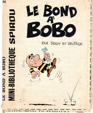 MINI RECIT SPIROU LE BOND A BOBO (ROSY DELIEGE)