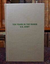 Ten Years in the Ranks US Army Augustus Meyers Arno Press 1979 American Military