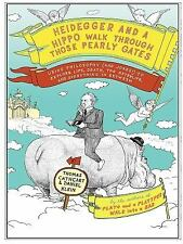 Heidegger and a Hippo Walk Through Those Pearly Gates: Using Philosoph-ExLibrary