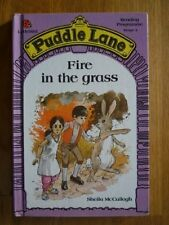Fire in the Grass (Puddle Lane reading programme - stage 4) By Sheila K. McCull