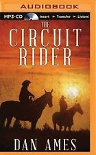 The Circuit Rider by Dan Ames (2015, MP3 CD, Unabridged)