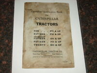 CAT CATERPILLAR TEN FIFTEEN TWENTY TRACTOR OPERATING INSTRUCTIONS