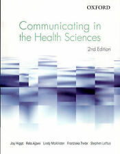 Communicating in the Health Sciences by Rola Ajjawi, Franziska Trede, Stephen...