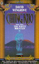 White Mountain by Book 3 Chung Kuo  by David Wingrove Chung Kuo Novel