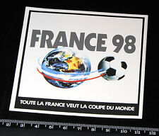 Autocollant - France 98 - Toute la France veut la coupe du monde - Football