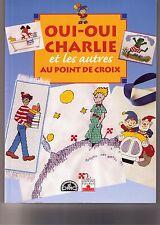 Kreuzstich Buch DMC Oui Charlie  Kleine Prinz, Pinocchio, Noddy,   Peter Rabbit