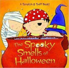 The Spooky Smells of Halloween (Scented Storybook) Man-Kong, Mary Hardcover