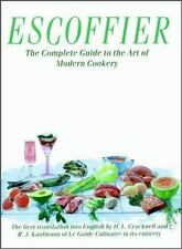Escoffier : The Complete Guide to the Art of Modern Cookery (1983, Hardcover)