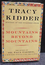 Kidder, Tracy.  Mountains Beyond Mountains.  Signed, First Edition.