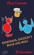 Demonios, ángeles y Rock and Roll Ser.: Demonios, ángeles y Rock and Roll II...