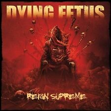 Reign Supreme by Dying Fetus (CD, Jun-2012, Relapse Records (USA))