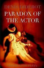 Humanities Collections: The Paradox of the Actor : Reflexions Sur le Paradoxe...