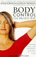 Body Control: The Pilates Way, Lynne Robinson