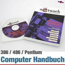 UNIVERSELLE BUCH PC SYSTEM HANDBUCH 386 486 586 PENTIUM NETWORK COMPUTER RECHNEN
