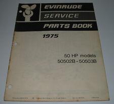 Parts Book Ersatzteilkatalog Evinrude 50 HP Model 50502B 50503B Außenborder 1975