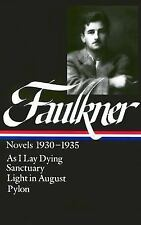 Library of America: William Faulkner - Novels 1930-1935 : As I Lay Dying -...