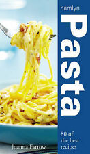 Joanna Farrow Pasta: Over 80 of the Best Recipes Very Good Book