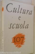 CULTURA E SCUOLA 107 1988 Sbarbaro Callimaco di Cirene Saint Simon Holderlin di